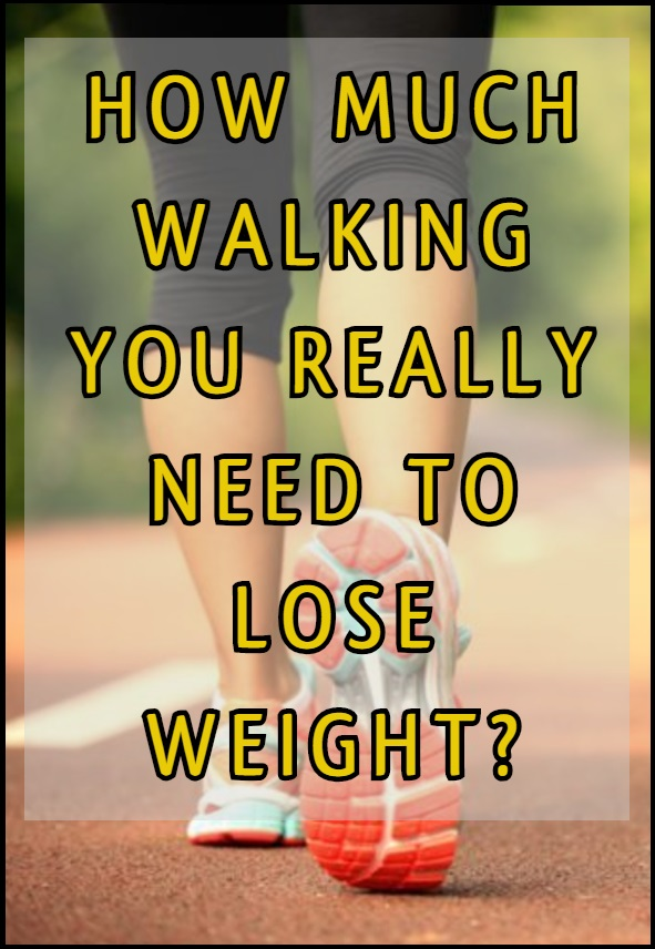 how-much-walking-you-really-need-to-lose-weight