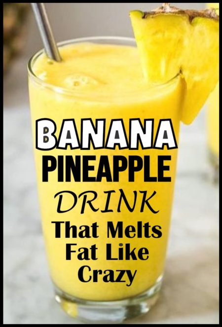 amazing-banana-pineapple-drink-to-burn-all-fat